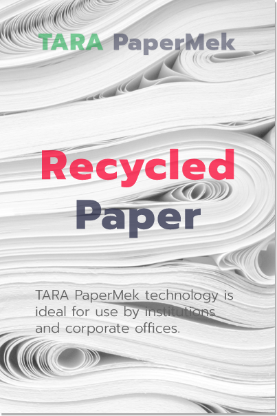 TARA Papermek Paper Recycling Machines